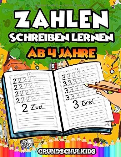 Zahlen schreiben lernen ab 4 Jahre: Das Übungsheft mit den Zahlen 0-20 für Kinder ab 4 Jahren. Bestens geeignet für Vor- und Grundschulkinder. Inkl. Bilder zum Ausmalen