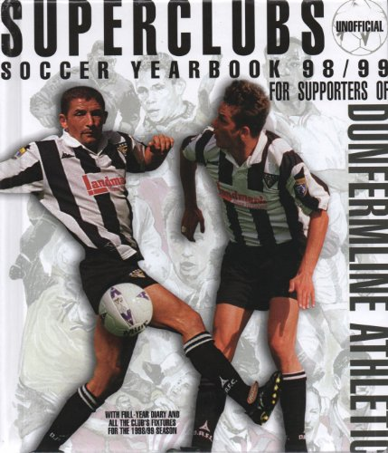 Dunfermline Athletic 1998/9 Soccer Yearbook