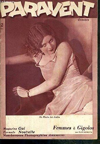 PARAVENT - N°6 - OCTOBRE 1933 / FEMMES A GIGOLOS - CIGARETTES A ... PANTALONS / ENFINS SEULS - EXTRA SIZE HOSE / L'AMOUR ET L'ARGENT - L'EDUCATION D'HERCULE - POSES SIMPLES ETC...