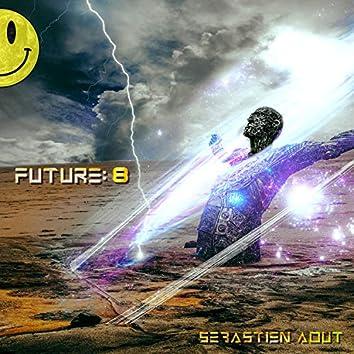 Future: 8