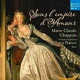 Sous L'Empire De L'Amour - Höfische Lieder für Mezzosopran und Laute - Marie-Claude Chappuis