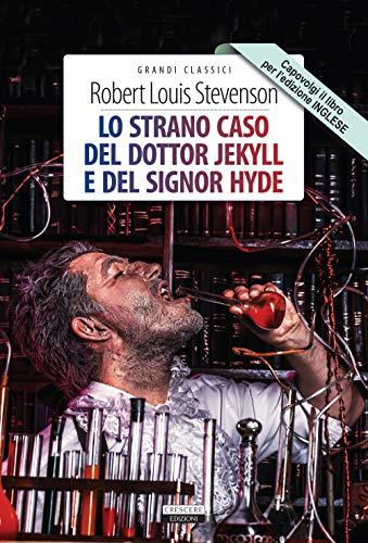 Lo strano caso del dottor Jekyll e del signor Hyde + The strange case of Dr Jekyll and Mr Hyde. Ediz. bilingue integrali. Con Segnalibro