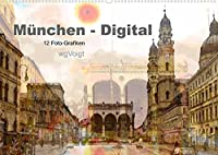 Muenchen-Digital (Wandkalender 2022 DIN A2 quer): Lieben Sie Muenchen? Mit diesen Impressionen erinnere ich Sie an die besondere Atmosphaere meiner Stadt. (Monatskalender, 14 Seiten )
