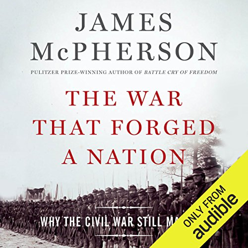 The War That Forged a Nation audiobook cover art