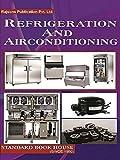 Refrigeration and Airconditioning (ISBN-13: 9788189401528) (English Edition)