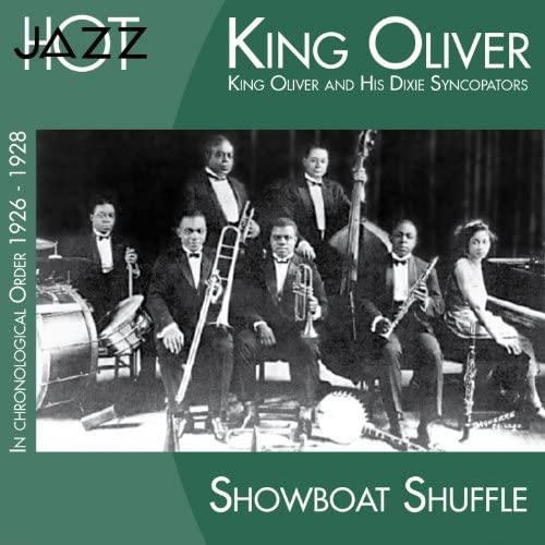King Oliver And His Dixie Syncopators