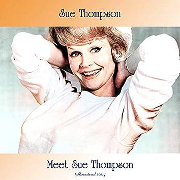 Meet Sue Thompson (Remastered 2021)