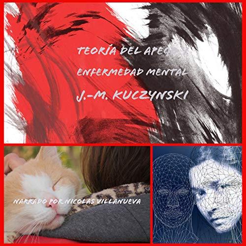 Teoría del apego y enfermedad mental [Attachment Theory and Mental Illness] cover art