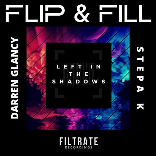 Flip & Fill, Darren Glancy & Stepa K
