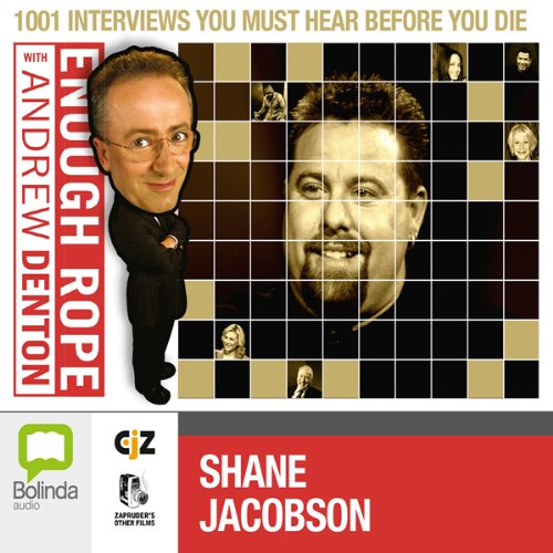 Enough Rope with Andrew Denton: Shane Jacobson cover art