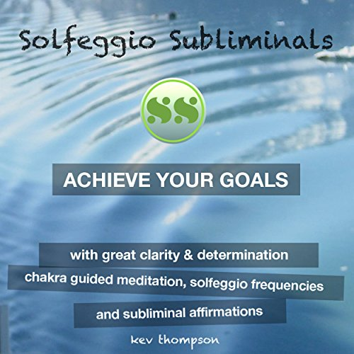 Achieve Your Goals with Great Clarity & Determination audiobook cover art