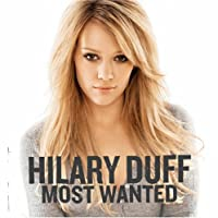 Most Wanted by Hilary Duff (2005-08-16)
