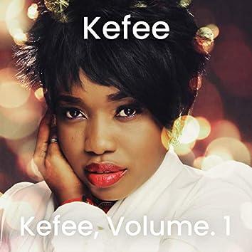 Kefee, Vol. 1