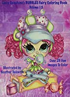 Lacy Sunshine's Bubbles Fairy Coloring Book: Whimiscal Big Eyed Fairy Coloring Book (Lacy Sunshine's Coloring Book)