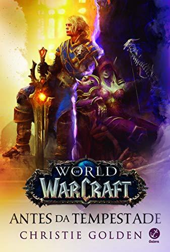 World of Warcraft: Antes da Tempestade