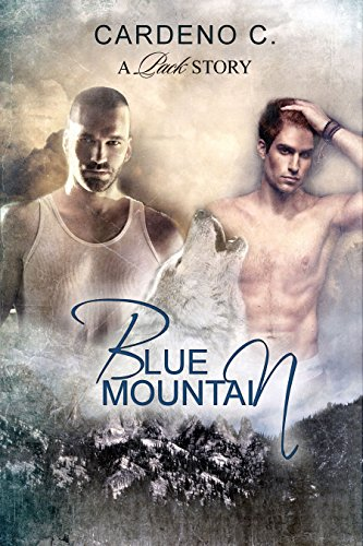Blue Mountain (Pack Series Book 1) (English Edition) eBook: C ...