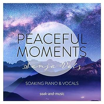 Peaceful Moments: Soaking Piano & Vocals