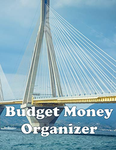 Budget Money Organizer: Budget money with a planner containing a monthly budget journal and a simple