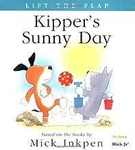 Kipper's Sunny Day: [Lift the Flap]