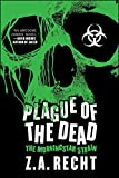 Plague of the Dead: The Morningstar Strain (Z.A. Recht's Morningstar Strain)