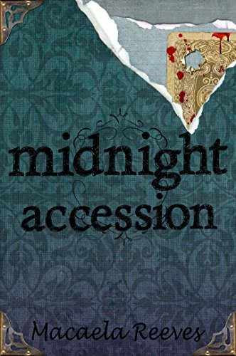 Midnight Accession (The Blood Bargain Book 3) (English Edition)