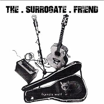The Surrogate Friend