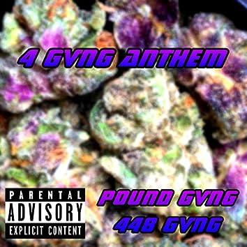 4 Gvng Anthem