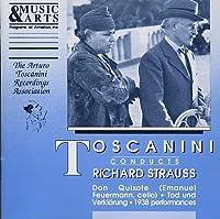 Toscanini Conducts Richard Strauss