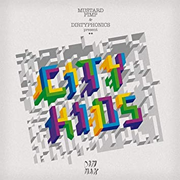 City Kids (feat. Dirtyphonics)