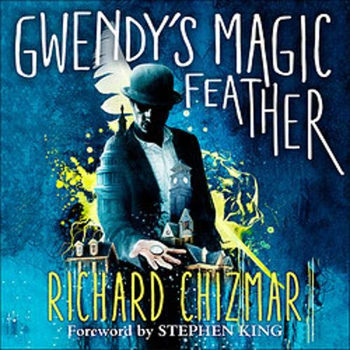 Gwendy's Magic Feather cover art