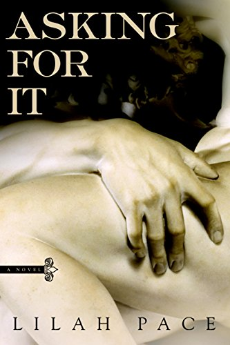 Asking for It (An Asking for It Novel) (English Edition)