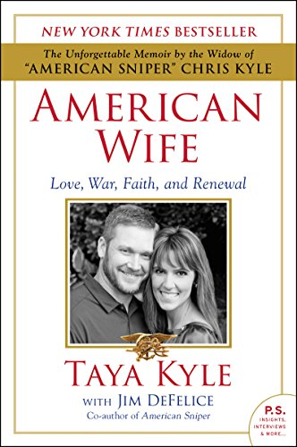 American Wife: A Memoir of Love, War, Faith, and Renewal (English Edition)