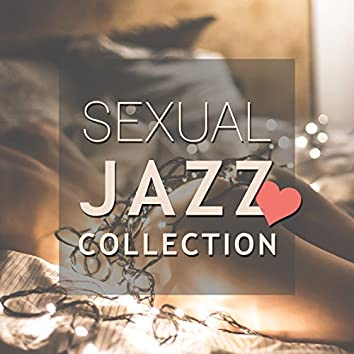 Sexual Jazz Collection – Instrumental Gentle Jazz, Pure Romance