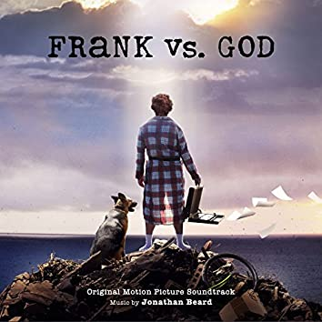 Frank vs. God (Original Motion Picture Soundtrack)
