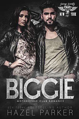 Biggie: Motorcycle Club Romance (Savage Saints MC Book 12)