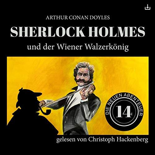 Sherlock Holmes und der Wiener Walzerkönig audiobook cover art