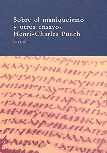 Sobre El Maniqueismo Y Otros Ensayos (A.
