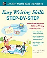 Easy Writing Skills Step-by-Step: Master High-frequency Skills Fro Writing Proficiency - Fast! (Easy Step by Step)