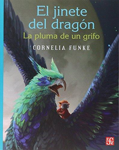 El Jinete del Dragon: La Pluma de Un Grifo (La Orilla Del Viento)