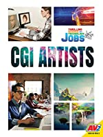 CGI Artists (Thrilling Science and Technology Jobs)