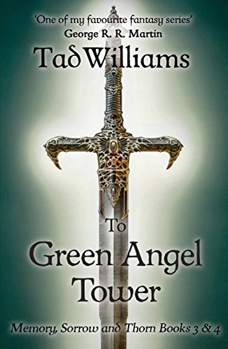 To Green Angel Tower: Memory, Sorrow & Thorn Books 3 & 4 (English Edition)
