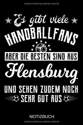 Es gibt viele Handballfans aber die besten sind aus Flensburg und sehen zudem noch sehr gut aus: A5 Notizbuch | Liniert 120 Seiten | ... | Ostern | Vatertag | Muttertag | Namenstag