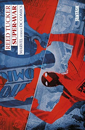 Super-war, Marvel versus DC Comics