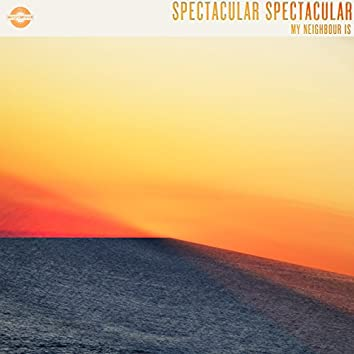 Spectacular Spectacular