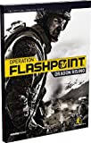 Operation Flashpoint - Dragon Rising - The Official Strategy Guide by Future Press (2009-09-28) - BRADY GAMES - 28/09/2009