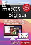 macOS Big Sur - Das Standardwerk für Ein- und Umsteiger, PREMIUM Videobuch: Buch + 5 h...