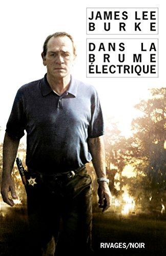 Dans la brume électrique (Rivages/Noir t. 314)