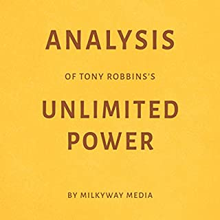 Analysis of Tony Robbins's Unlimited Power by Milkyway Media cover art