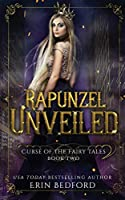 Rapunzel Unveiled (Curse of the Fairy Tales)