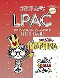 LPAC versión Martina: Ley 39/2015, de 1 de octubre, del Procedimiento Administrativo Común de las Administraciones Públicas. Texto Legal (Derecho - Práctica Jurídica)